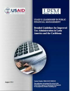 Click to read USAID's Detailed Guidelines for Improved Tax Administration in Latin America and the Caribbean.