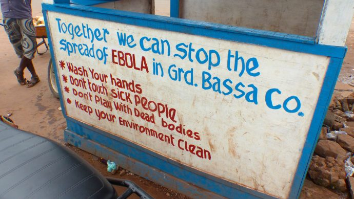 A sign informs people about the dangers of Ebola. /Ida Jooste, Internews